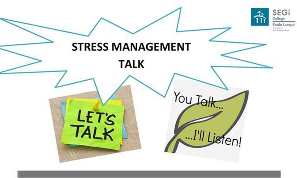 Stress management talk mumcentre malaysia ccuart Gallery